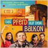 Das Pferd auf dem Balkon : Kinoposter