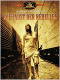 Die Faust der Rebellen