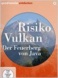 Risiko Vulkan – Der Feuerberg von Java