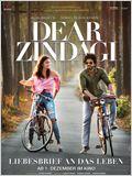 Dear Zindagi - Liebesbrief an das Leben