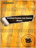 Untitled Fannie Lou Hamer Biopic