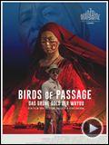 Bilder : Birds Of Passage Trailer OV