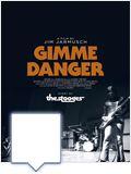 Bilder : Gimme Danger