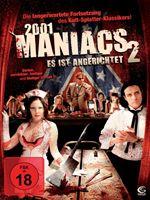 2001 Maniacs 2: Es ist angerichtet