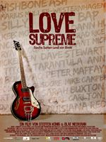 Love Supreme – Sechs Saiten und ein Brett