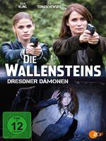 Die Wallensteins: Dresdner Dämonen
