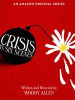 Crisis In Six Scenes