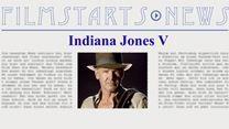 """Was bisher geschah ... alle wichtigen News zu """"Indiana Jones 5"""" auf einen Blick!"""