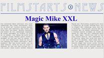 """Was bisher geschah... alle wichtigen News zu """"Magic Mike 2"""" auf einen Blick!"""