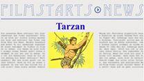 """Was bisher geschah... Alle wichtigen News zu """"Tarzan"""" auf einen Blick!"""