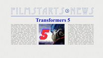 """Was bisher geschah... alle wichtigen News zu """"Transformers 5"""" auf einen Blick!"""