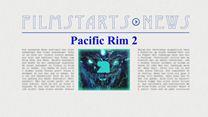 """Was bisher geschah... alle wichtigen News zu """"Pacific Rim 2"""" auf einen Blick!"""
