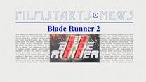 """Was bisher geschah... alle wichtigen News zu """"Blade Runner 2"""" auf einen Blick!"""