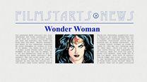 """Was bisher geschah... alle wichtigen News zu """"Wonder Woman"""" auf einen Blick!"""