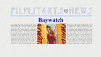 """Was bisher geschah... alle wichtigen News zu """"Baywatch"""" auf einen Blick!"""
