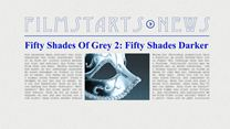 """Was bisher geschah... alle wichtigen News zu """"Fifty Shades Of Grey 2: Fifty Shades Darker"""" auf einen Blick!"""