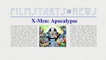 """Was bisher geschah... alle wichtigen News zu """"X-Men:Apocalypse"""" auf einen Blick"""
