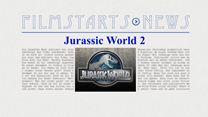 """Was bisher geschah... alle wichtigen News zu """"Jurassic World 2"""" auf einen Blick"""