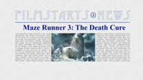 """Was bisher geschah... alle wichtigen News zu """"Maze Runner 3: The Death Cure"""" auf einen Blick!"""