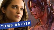 Tomb Raider: Alles Wichtige zum kommenden Film (FS-Video)