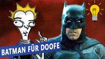 Batman für Doofe! Der dunkle Ritter endlich verständlich erklärt (siham.net-Original)