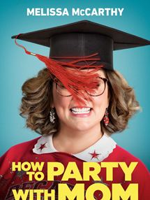 How To Party With Mom Trailer OV