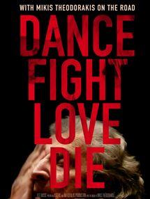 Dance Fight Love Die - Unterwegs mit Mikis Theodorakis Trailer DF