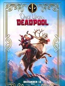 Once Upon a Deadpool Trailer (2) OV