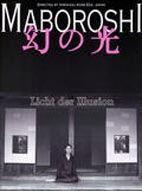 Maboroshi - Licht der Illusion