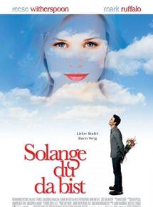 Solange Du Da Bist Film Anschauen
