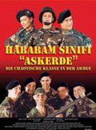 Hababam Sinifi Askerde - Die chaotische Armee - Die chaotische Klasse 2