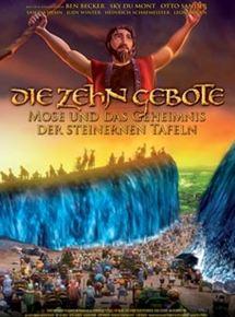 Die zehn Gebote - Moses und das Geheimnis der steinernen Tafeln