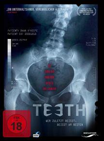 Teeth - Wer zuletzt beißt, beißt am besten