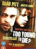Zum Sterben viel zu jung