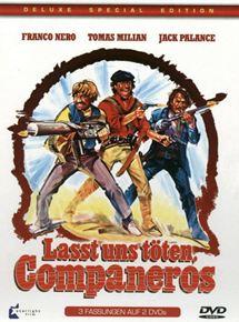 Laßt uns töten, Companeros