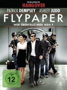 Flypaper - Wer überfällt hier wen?