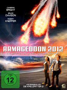 Armageddon 2012- Die letzten Stunden der Menschheit
