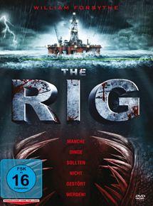 The Rig – Auf dem Meer hört dich niemand schreien