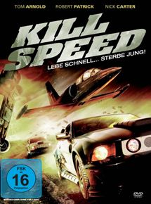 Kill Speed - Lebe schnell ... stirb jung!