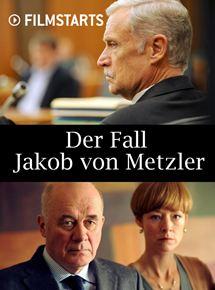 Der Fall Jakob Von Metzler Film