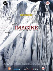 Nuit de la Glisse: Imagine - Life Spent on the Edge