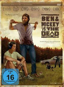 Ben & Mickey Vs. The Dead