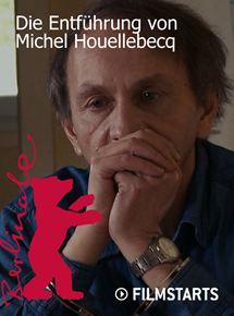 Die Entführung von Michel Houellebecq