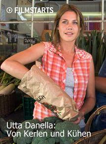 Utta Danella: Von Kerlen und Kühen