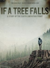 If a Tree Falls : A Story of the Earth Liberation Front