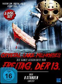 """Crystal Lake Memories - Die ganze Geschichte von """"Freitag der 13."""""""