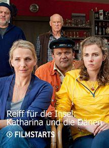 Reiff für die Insel: Katharina und die Dänen