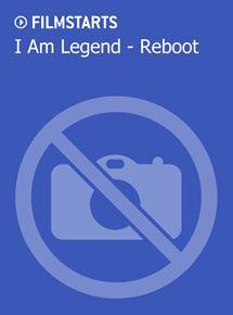 I Am Legend Reboot