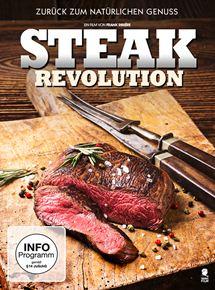 Steak Revolution - Zurück zum natürlichen Genuss