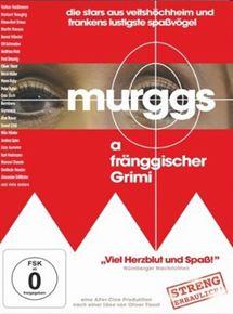 Murggs - a fränggischer Grimi